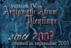 Version IV: Aenigmatic Atrum Plenilune // since 2003
